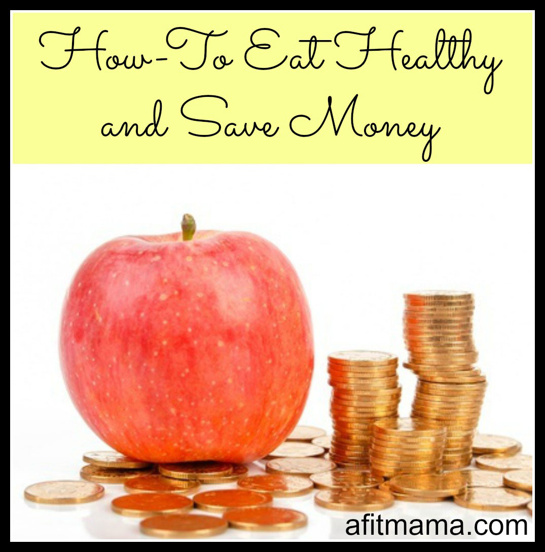 how to save money on groceries and eat healthy