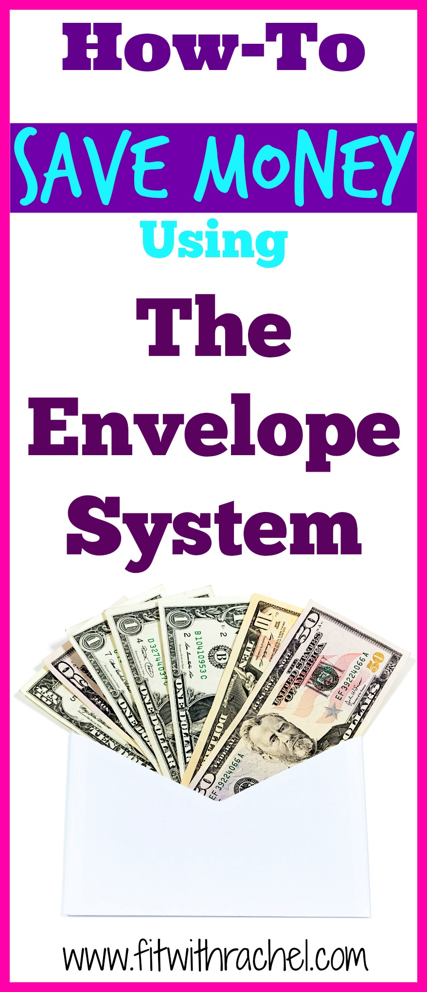 how to save money using the envelope system