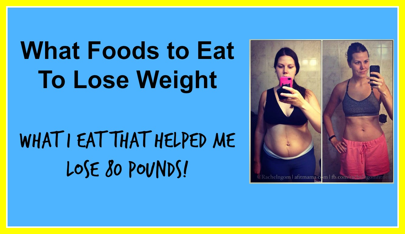 Want to lose weight but not sure what to eat? I've got you covered ...