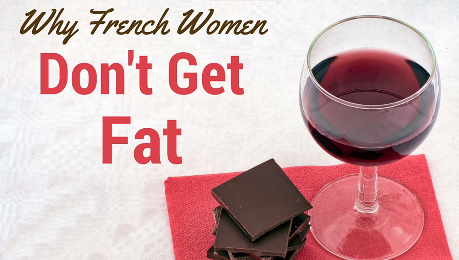 Why the french don t get fat