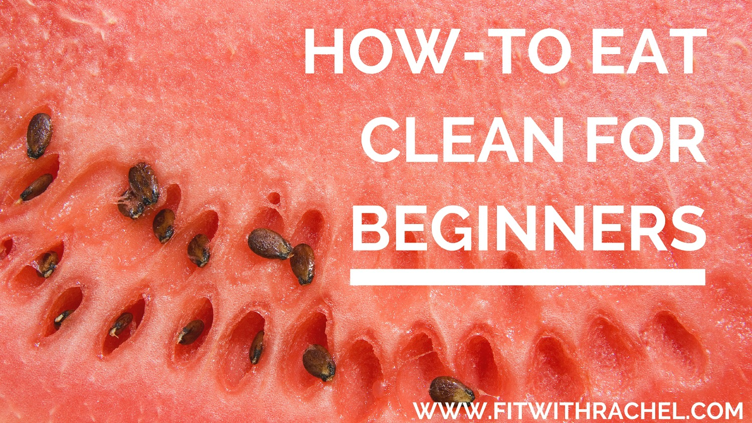 how to eat clean for beginners