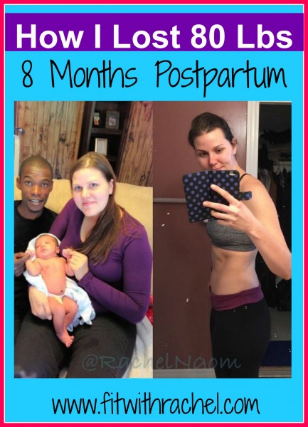 how i lost 80 pounds 8 months postpartum