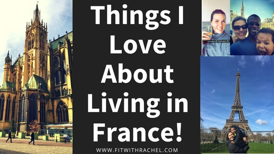 Things I Love About Living in France!