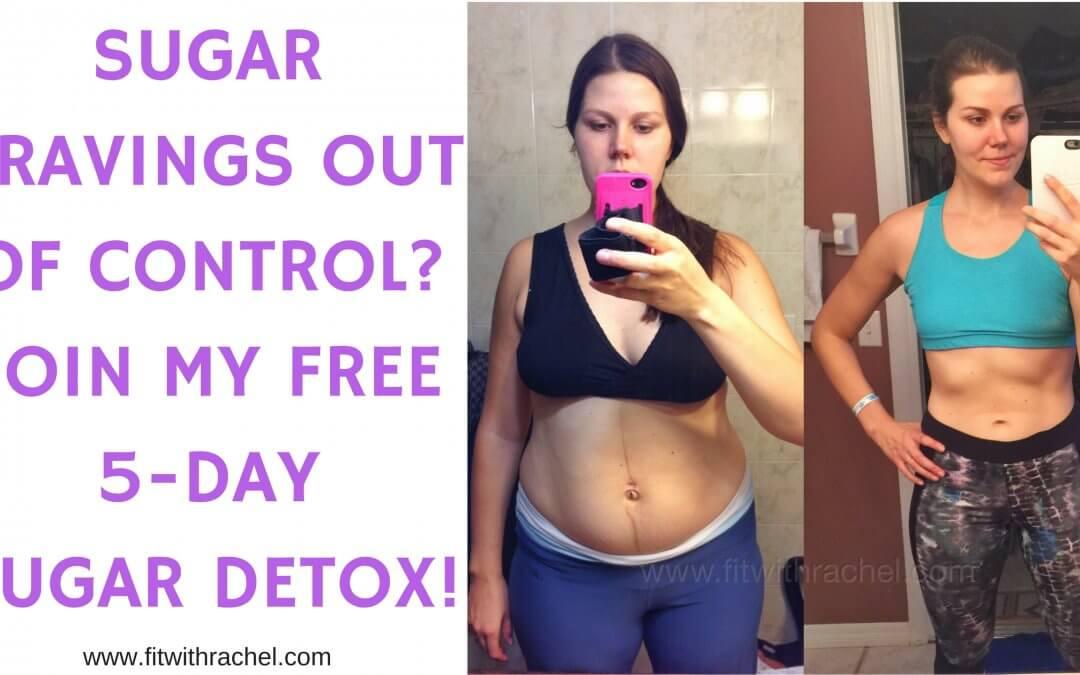 Join My FREE 5 Day Sugar Detox!
