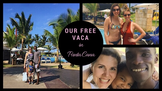 Our Free Vaca in Punta Cana!