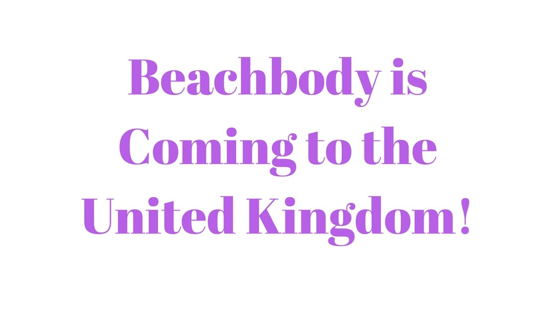 Beachbody is Coming to the UK!