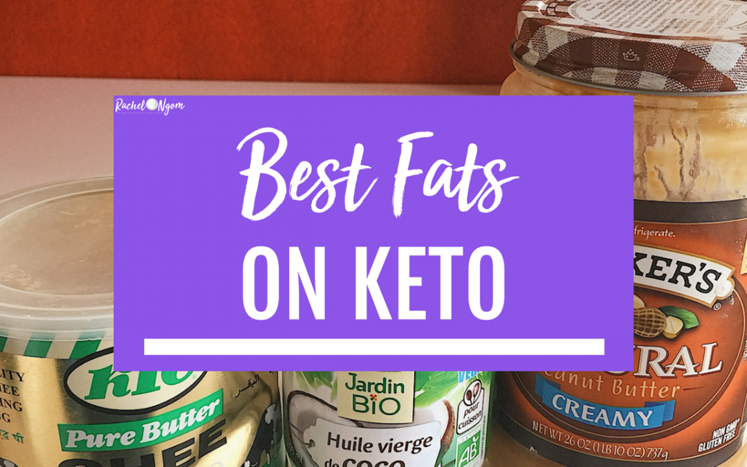 What Fats Should You Eat on Keto?