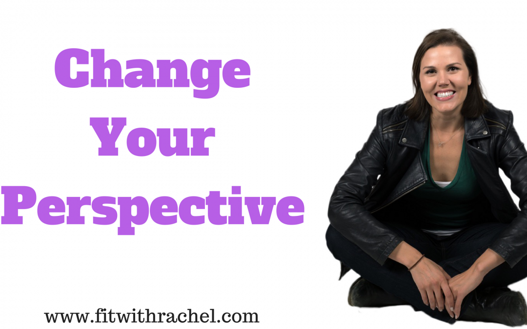 How-To Change Your Perspective