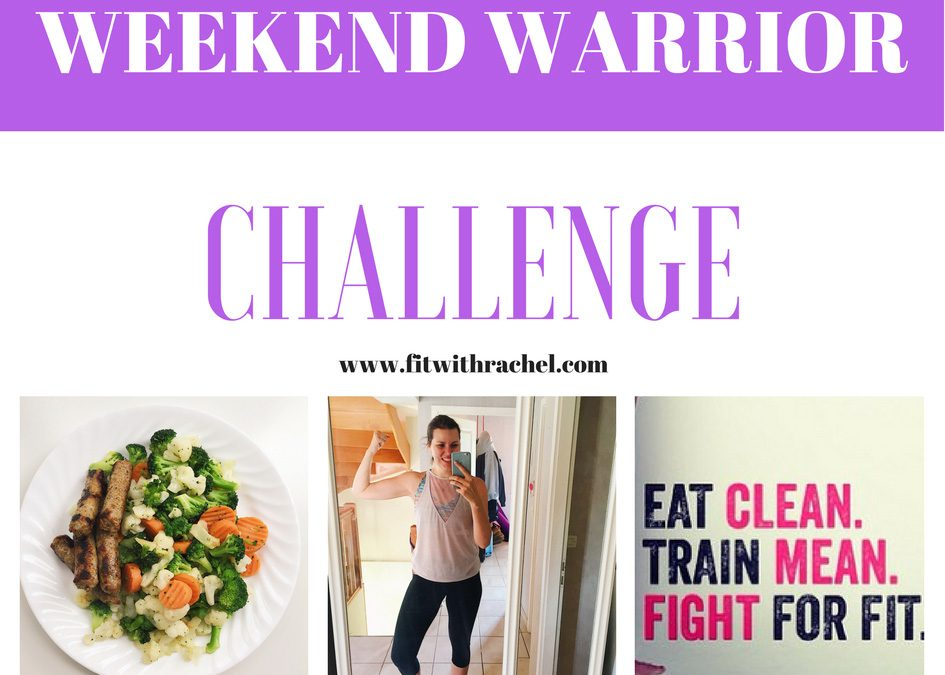 Weekend Warrior Challenge!