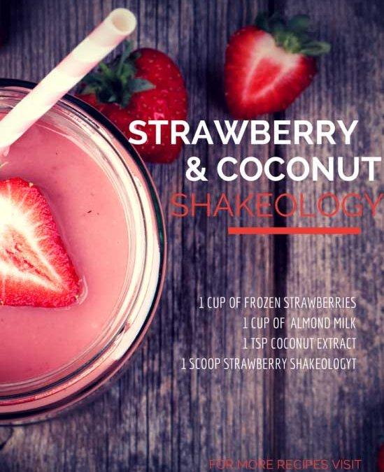 Strawberry and Coconut Shakeology Recipe